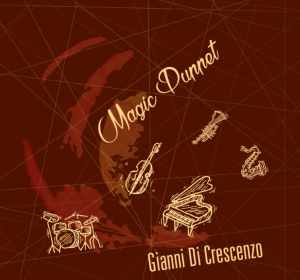 Gianni DI Crescenzo Quartet feat. Brandon Fields & Franco Piana