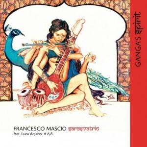 Francesco Mascio Sarasvatrio feat. Luca Aquino